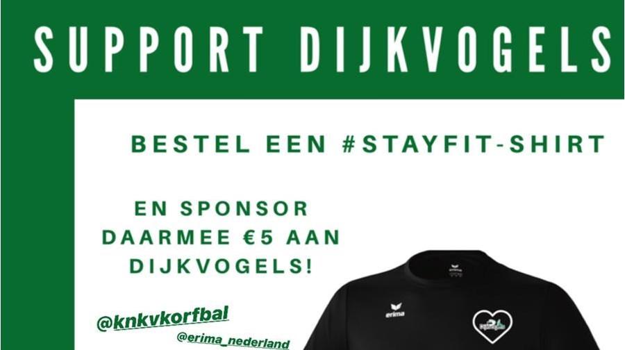 SUPPORT DIJKVOGELS EN BESTEL EEN #STAYFIT-SHIRT